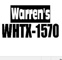 Warren's WHTX 1570 - WHTX