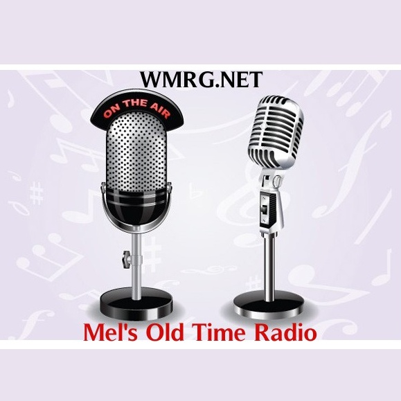 Mel's Old Time Radio