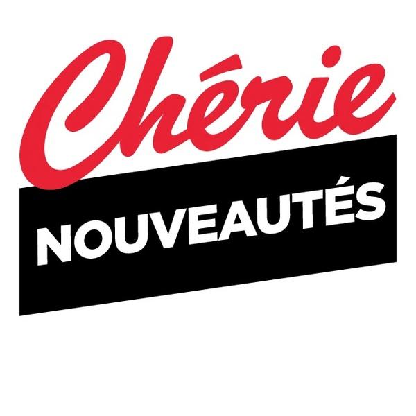 Chérie FM - Nouveautés