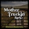 All Inclusive Radio - Mother Truckin Radio Logo