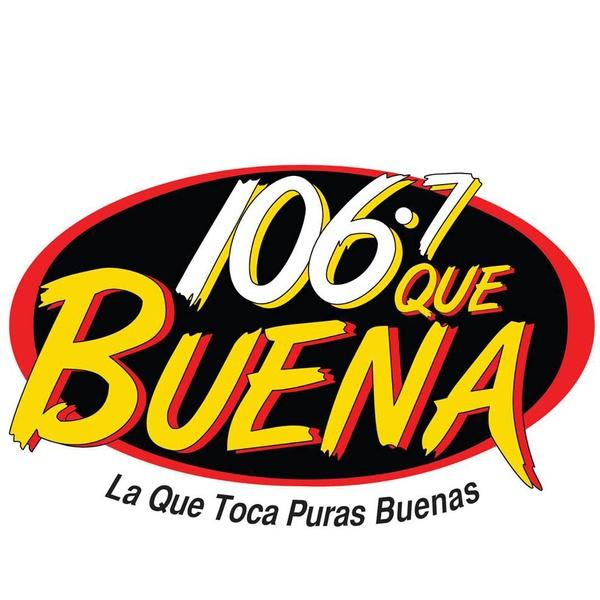 Que Buena 106.7 - KCHX
