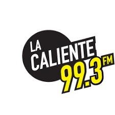 La Caliente 99.3 FM - XESAC
