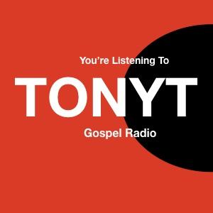 TONY T Gospel Radio