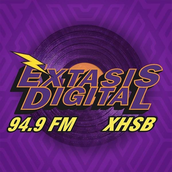 Éxtasis Digital - XHSB