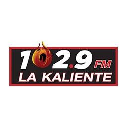 La Kaliente 102.9 - XHEY