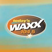WAXX104.5 - WAXX