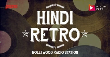 Radio Mirchi - Hindi Retro