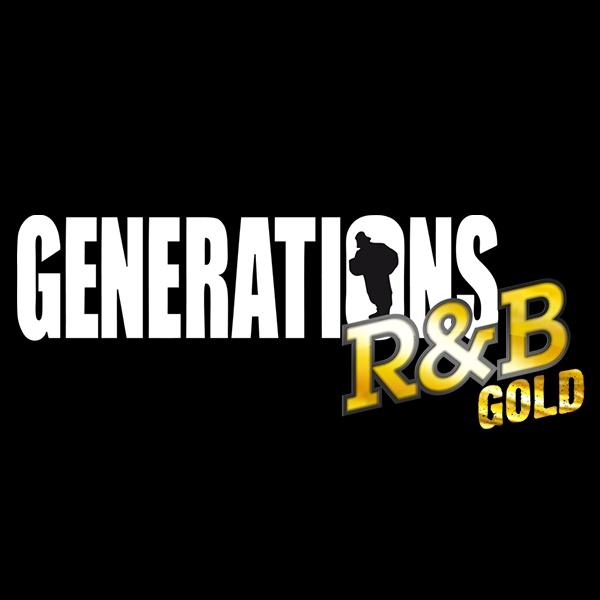 Generations R&B Gold