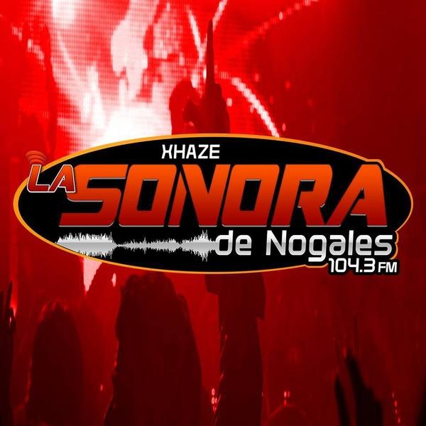 La Sonora de Nogales - XHAZE