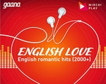 Radio Mirchi - English Love
