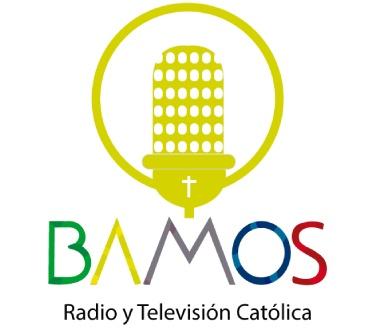Bamos Radio y TV Católica