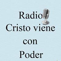 Radio Cristo Viene Con Poder