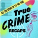 True Crime Recaps Logo