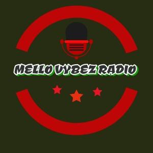 Mello Vybez Radio