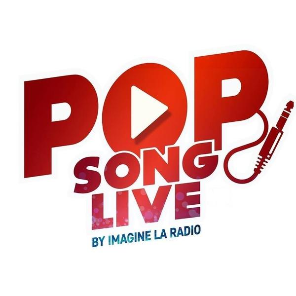 POP SONG LIVE by Imagine La Radio