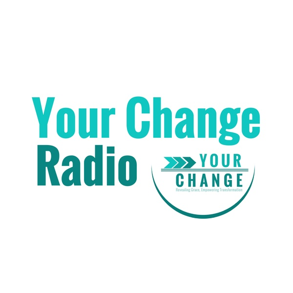 Your Change Radio