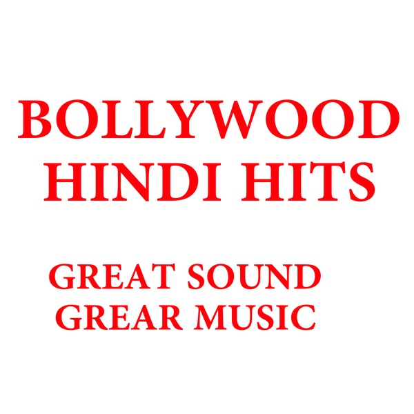 Hungama - Bollywood Hindi Hits