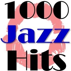 1000 Webradios - 1000 Jazz Hits