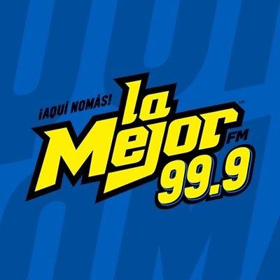 La Mejor FM 99.9 - XHCJX