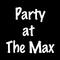Party At The Max Logo