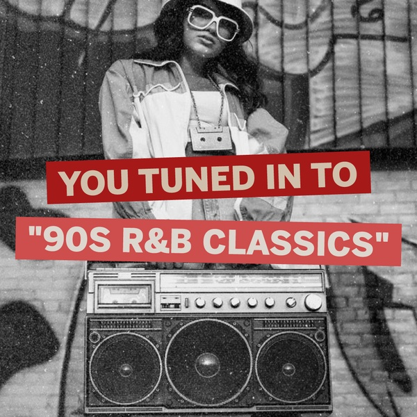 I AM OLD SCHOOL - 90s R&B Classics