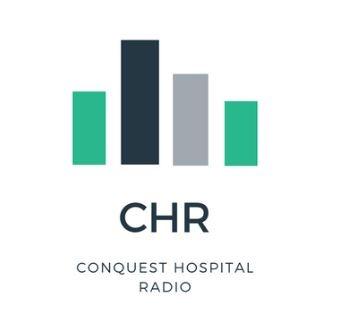 Conquest Hospital Radio (CHR)