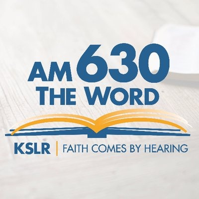 KSLR AM 630 The Word - KSLR